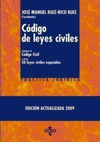 CÓDIGO DE LEYES CIVILES CONTIENE EL CÓDIGO CIVIL Y OTRAS CINCUENTA LEYES CIVILES ESPECIALES