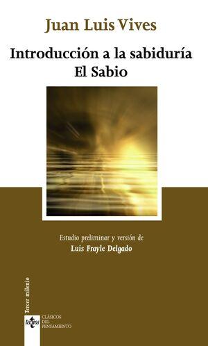 INTRODUCCIÓN A LA SABIDURA. EL SABIO
