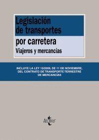 LEGISLACIÓN DE TRANSPORTES POR CARRETERA VIAJEROS Y MERCANCAS