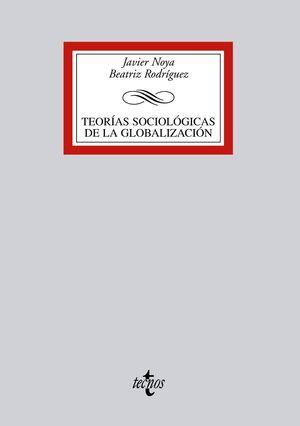 TEORIAS SOCIOLÓGICAS DE LA GLOBALIZACIÓN