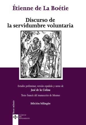 DISCURSO DE LA SERVIDUMBRE VOLUNTARIA. DISCOURS DE LA SERVITUDE VOLONTAIRE EDICIÓN BILINGÜE
