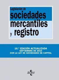 LEGISLACIÓN DE SOCIEDADES MERCANTILES Y REGISTRO 16ª EDICION SEPTIEMBRE 2010