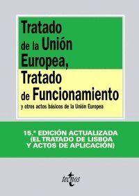 TRATADO DE LA UNIÓN EUROPEA, TRATADO DE FUNCIONAMIENTO Y OTROS ACTOS BÁSICOS DE LA UNIÓN EUROPEA ACT