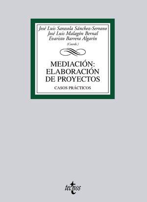 MEDIACIÓN: ELABORACIÓN DE PROYECTOS CASOS PRÁCTICOS
