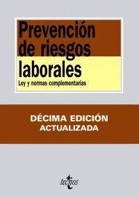 PREVENCIÓN DE RIESGOS LABORALES LEY Y NORMAS COMPLEMENTARIAS