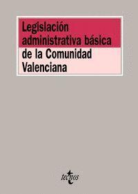 LEGISLACIÓN ADMINISTRATIVA BÁSICA DE LA COMUNIDAD VALENCIANA