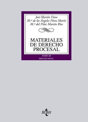 MATERIALES DE DERECHO PROCESAL TOMO III. PROCESO PENAL