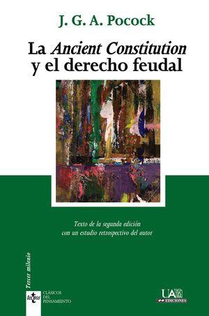 LA ANCIENT CONSTITUTION Y EL DERECHO FEUDAL