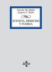 JUSTICIA, DERECHO Y FUERZA EL PENSAMIENTO DE TRASMACO ACERCA DE LA LEY Y LA JUSTICIA Y SU FUNCIÓN E