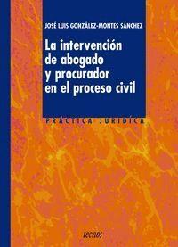 LA INTERVENCIÓN DE ABOGADO Y PROCURADOR EN EL PROCESO CIVIL