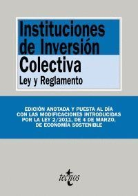 INSTITUCIONES DE INVERSIÓN COLECTIVA. LEY Y REGLAMENTO