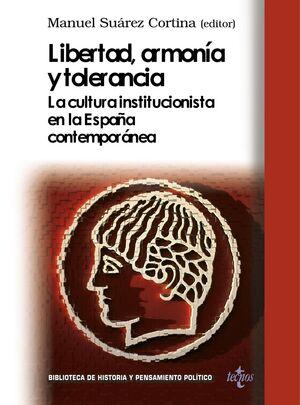 LIBERTAD, ARMONÍA Y TOLERANCIA