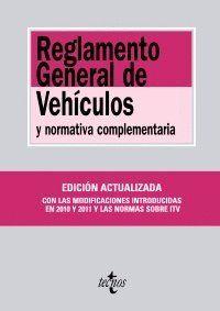 REGLAMENTO GENERAL DE VEHCULOS Y NORMATIVA COMPLEMENTARIA