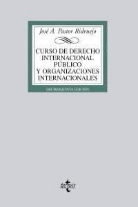CURSO DE DERECHO INTERNACIONAL PÚBLICO Y DE ORGANIZACIONES INTERNACIONALES ...INTERNACIONALES