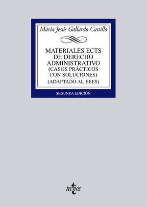 MATERIALES ECTS DE DERECHO ADMINISTRATIVO CASOS PRÁCTICOS CON SOLUCIONES (ADAPTADO AL EEES)