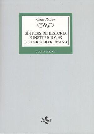 SÍNTESIS DE HISTORIA E INSTITUCIONES DE DERECHO ROMANO