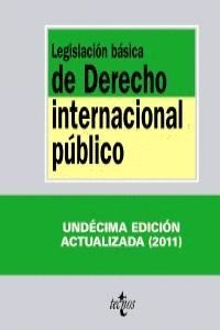 LEGISLACIÓN BÁSICA DE DERECHO INTERNACIONAL PÚBLICO 2011