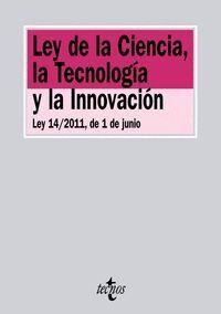 LEY DE LA CIENCIA, LA TECNOLOGA Y LA INNOVACIÓN LEY 14/2011, DE 1 DE JUNIO