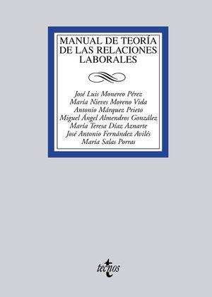 MANUAL DE TEORA DE LAS RELACIONES LABORALES
