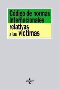 CÓDIGO DE NORMAS INTERNACIONALES RELATIVAS A LAS VCTIMAS