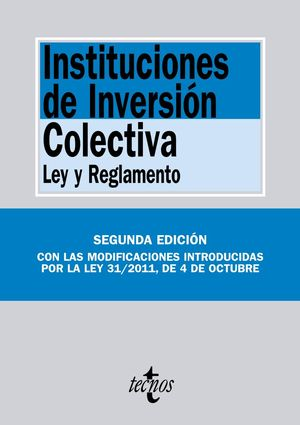INSTITUCIONES DE INVERSIÓN COLECTIVA LEY Y REGLAMENTO