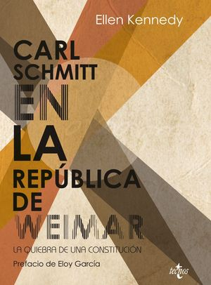CARL SCHMITT EN LA REPÚBLICA DE WEIMAR