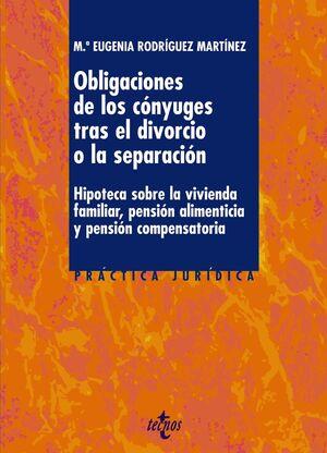 LAS OBLIGACIONES DE LOS CÓNYUGES TRAS EL DIVORCIO O LA SEPARACIÓN