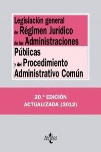 LEGISLACIÓN GENERAL DE RÉGIMEN JURDICO DE LAS ADMINISTRACIONES PÚBLICAS Y DEL PROCEDIMIENTO ADMINIS