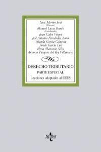 DERECHO TRIBUTARIO PARTE ESPECIAL. LECCIONES ADAPTADAS AL EEES. CONTIENE CD-ROM