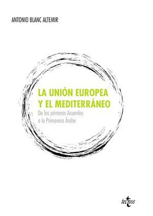 LA UNIÓN EUROPEA Y EL MEDITERRÁNEO