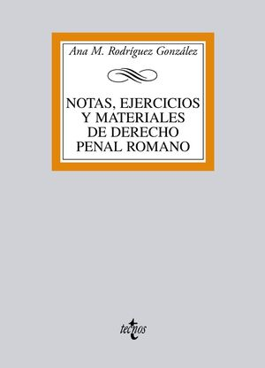 NOTAS, EJERCICIOS Y MATERIALES DE DERECHO PENAL ROMANO