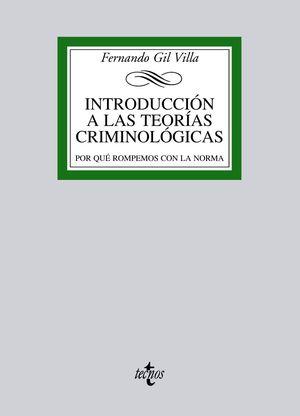 INTRODUCCIÓN A LAS TEORÍAS CRIMINOLÓGICAS