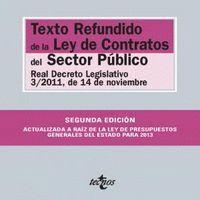 TEXTO REFUNDIDO DE LA LEY DE CONTRATOS DEL SECTOR PÚBLICO REAL DECRETO LEGISLATIVO 3/2011, DE 14 DE