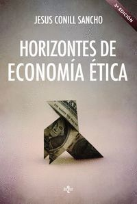 HORIZONTES DE ECONOMA ÉTICA ARISTÓTELES, ADAM SMITH, AMARTYA SEN
