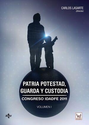 PATRIA POTESTAD, GUARDA Y CUSTODIA