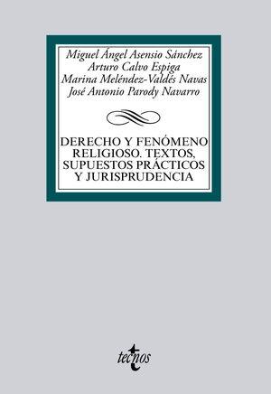 DERECHO Y FENÓMENO RELIGIOSO. TEXTOS, SUPUESTOS PRÁCTICOS Y JURISPRUDENCIA