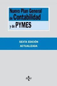 NUEVO PLAN GENERAL DE CONTABILIDAD Y DE PYMES REALES DECRETOS 1.514/2007 Y 1.515/2007, DE 16 DE NOVI