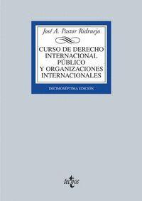 CURSO DE DERECHO INTERNACIONAL Y ORGANIZACIONES INTERNACIONALES DECIMOSÉPTIMA EDICIÓN