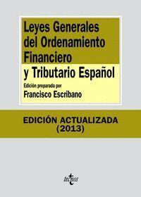 LEYES GENERALES DEL ORDENAMIENTO FINANCIERO Y TRIBUTARIO ESPAÑOL SÉPTIMA EDICIÓN