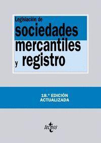 LEGISLACION DE SOCIEDADES MERCANTILES Y REGISTRO