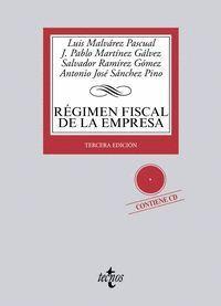RÉGIMEN FISCAL DE LA EMPRESA CONTIENE CD. TERCERA EDICIÓN