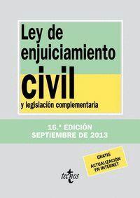 LEY DE ENJUICIAMIENTO CIVIL Y LEGISLACIÓN COMPLEMENTARIA. DÉCIMOSEXTA EDICIÓN