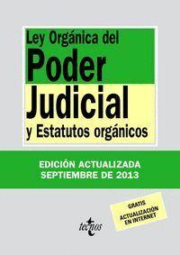 LEY ORGÁNICA DEL PODER JUDICIAL Y ESTATUTOS ORGÁNICOS. TRIGÉSIMA EDICIÓN