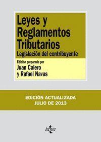LEYES Y REGLAMENTOS TRIBUTARIOS LEGISLACIÓN DEL CONTRIBUYENTE