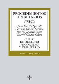 PROCEDIMIENTOS TRIBUTARIOS CURSO DE DERECHO FINANCIERO Y TRIBUTARIO. VIGÉSIMOCUARTA EDICIÓN