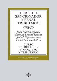 DERECHO SANCIONADOR Y PENAL TRIBUTARIO CURSO DE DERECHO FINANCIERO Y TRIBUTARIO. VIGÉSIMOCUARTA EDIC