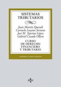 SISTEMAS TRIBUTARIOS CURSO DE DERECHO FINANCIERO Y TRIBUTARIO. VIGÉSIMOCUARTA EDICIÓN