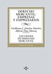 DERECHO MERCANTIL: EMPRESAS Y EMPRESARIOS LECCIONES DE DERECHO MERCANTIL. DÉCIMOSEXTA EDICIÓN