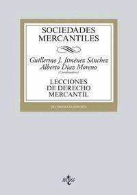SOCIEDADES MERCANTILES LECCIONES DE DERECHO MERCANTIL. DÉCIMOSEXTA EDICIÓN