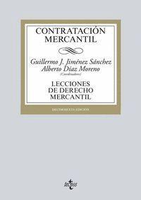 CONTRATACIÓN MERCANTIL LECCIONES DE DERECHO MERCANTIL. DÉCIMOSEXTA EDICIÓN